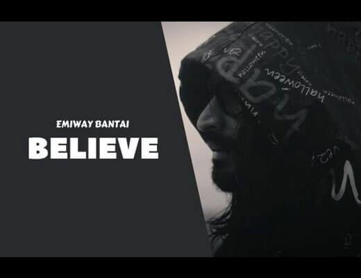 Believe Lyrics – Emiway Bantai