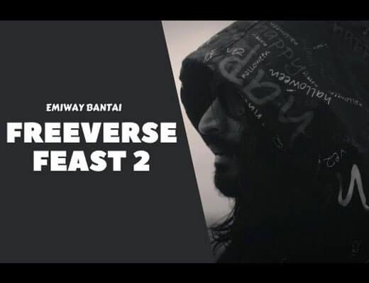 Freeverse Feast 2 Lyrics – Emiway Bantai