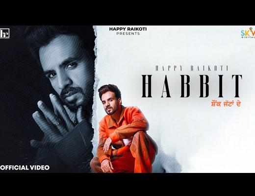 Habbit Lyrics – Happy Raikoti