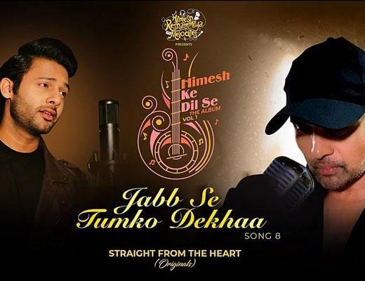 Jabb Se Tumko Dekhaa Lyrics – Stebin Ben