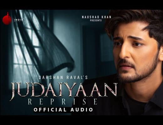 Judaiyaan Reprise Lyrics - Darshan Raval