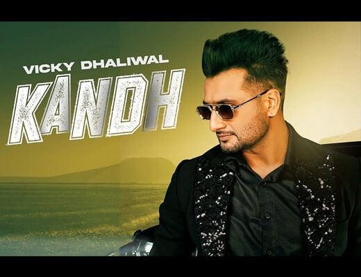 Kandh Lyrics – Vicky Dhaliwal