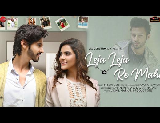 Leja Leja Re Mahi lyrics – Stebin Ben