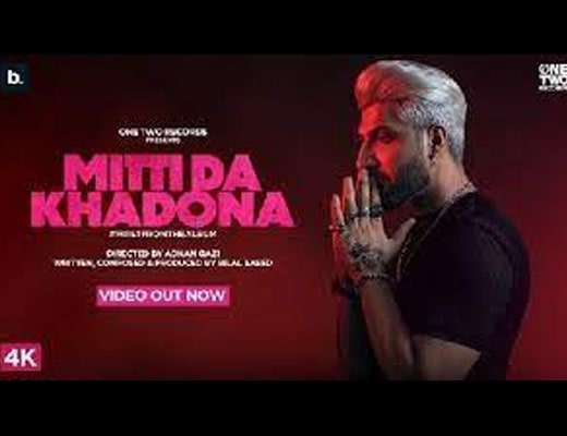 Mitti Da Khadona Lyrics – Bilal Saeed