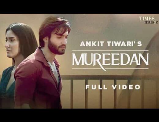 Mureedan Lyrics – Ankit Tiwari