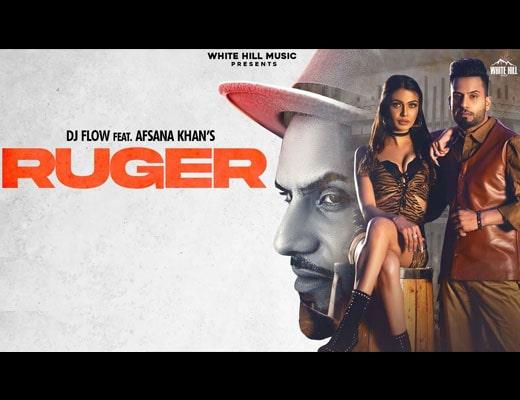 Ruger Lyrics – DJ Flow, Afsana Khan