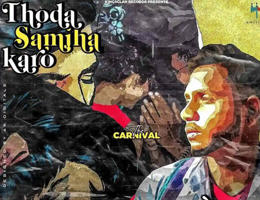 Thoda Samjha Karo Lyrics - King